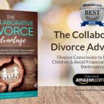 The Collaborative Divorce Advantage